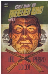Broeder Lono # HC02 Iel Perro Loco!