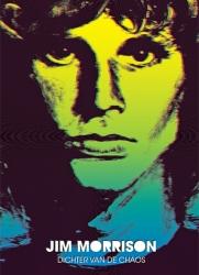 Jim Morrison # HC-Jim Morrison, dichter van de chaos