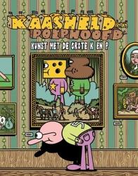 Kaasheld en Poephoofd # SC05 Kunst met de grote K en P