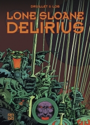 Lone Sloane # HC02 Delirius