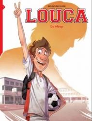 Louca # SC01 De aftrap