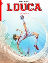Louca # SC03 Als het maar...
