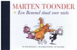 Marten Toonder # Een Bommel staat voor niets