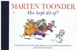 Marten Toonder # HC Hoe loopt dit af?