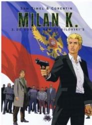 Milan K. # SC03 De oorlog van de Siloviki's