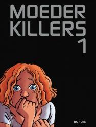 Moederkillers # SC01 deel 1