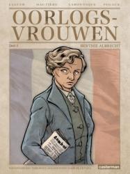 Oorlogsvrouwen # SC03 Berthe Albrecht, Grande dame van het verze