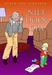 Peter van Straaten # Niet doen opa