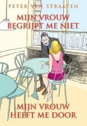 Peter van Straaten # SC - Mijn vrouw begrijpt me niet