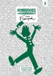 Robbedoes en Kwabbernoot door Franquin # HC06 Integraal