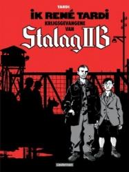 Tardi strips # Ik Rene Tardi, krijgsgevangene van Stalag 2B
