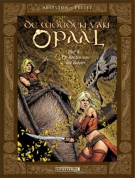 Wouden van Opaal, de # HC08 De horden van het duister