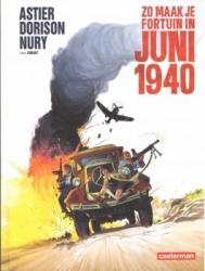 Zo maak je fortuin in juni 1940 # HC - One Shot